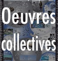 oeuvres collectives